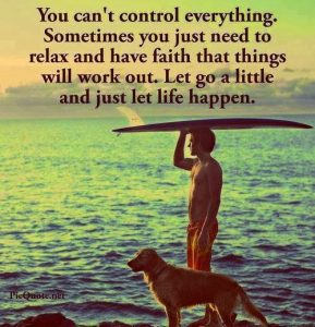Can't Control everything_Let Life Happen