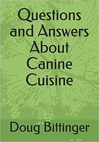 Q&A Canine Cuisine